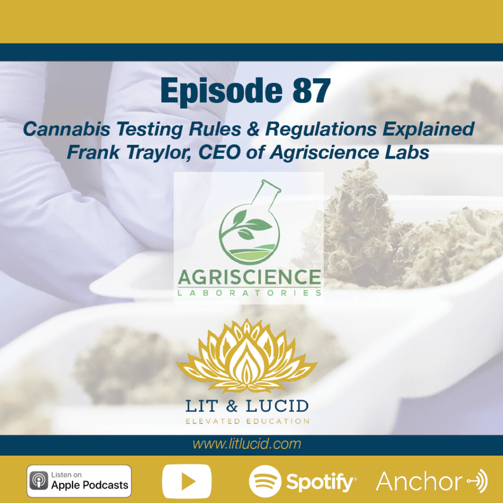 Cannabis testing regulations Frank Traylor agriscience labs