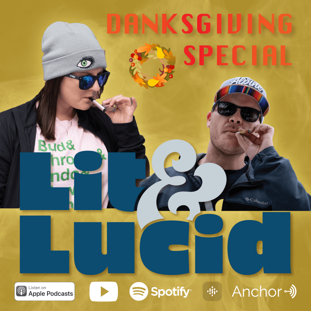 Danksgiving Special ft Lit & Lucid
