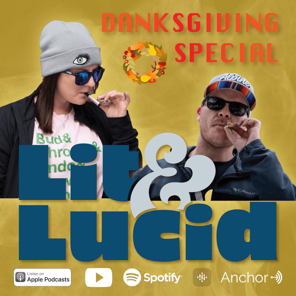 Danksgiving Special ft Lit & Lucid
